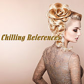 Chilling References by Various Artists