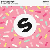 Happy (The Remixes) von Burak Yeter