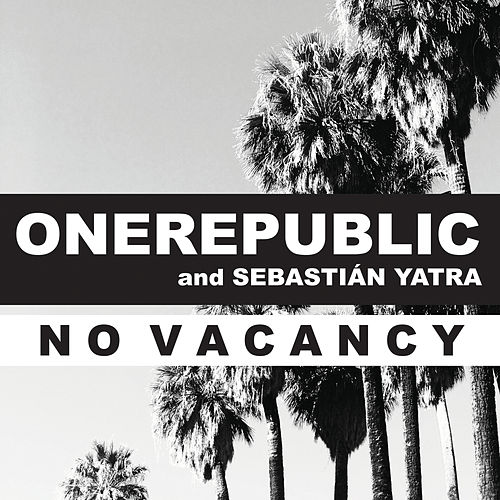 No Vacancy (with Sebastián Yatra) [Latin American Spanish Language Version] de OneRepublic