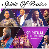 Spiritual Celebration Vol. 2 by Spirit Of Praise