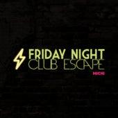 Friday Night Club Escape by Kirschi