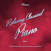 Relaxing Classical Piano, Vol. 5 (The Best Classical Piano Music for Relaxation and Meditation) by Various Artists
