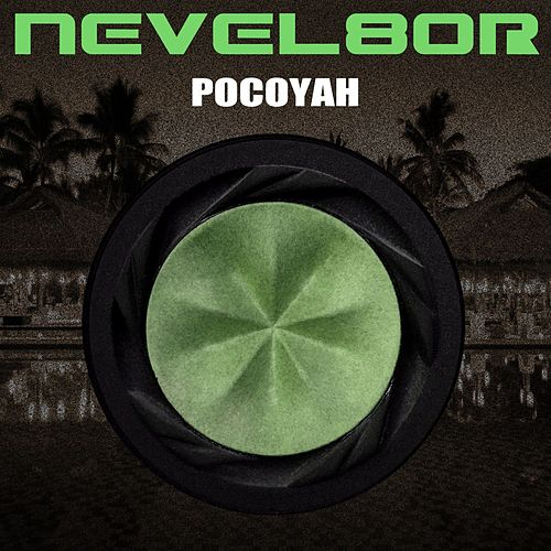 Pocoyah by Nevel8or