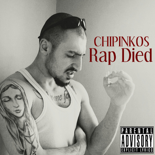 Rap Died by Чипинкос