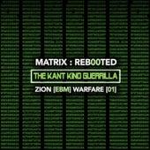 Matrix: Reb00ted - The Kant Kino Guerrilla - Zion (Ebm) Warfare [01] by Various Artists