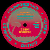 Ooh What a Life / Heaven by Gibson Brothers