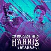 20 Biggest Hits : Harris Jayaraj, Vol. 2 by Various Artists