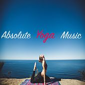 Absolute Yoga Music by Yoga Music