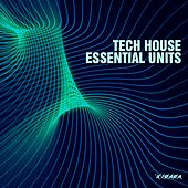 Techhouse Essential Units by Various Artists