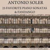 Antonio Soler: 25 Favorite Piano Sonatas & Fandango by Claudio Colombo