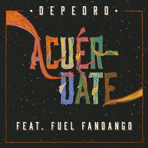 Acuérdate (feat. Fuel Fandango) by DePedro