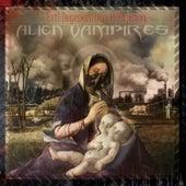 Evil Degeneration Offspring by Alien Vampires