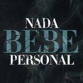 Nada personal by Bebe