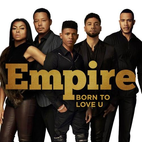Born to Love U di Empire Cast