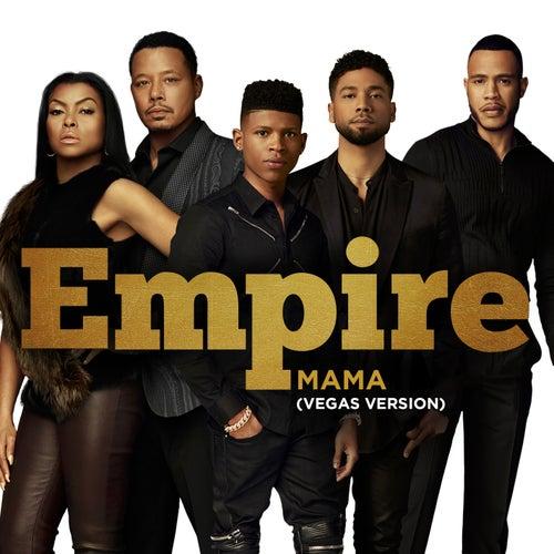 Mama (Vegas Version) von Empire Cast