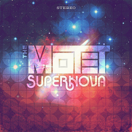 Supernova by The Motet