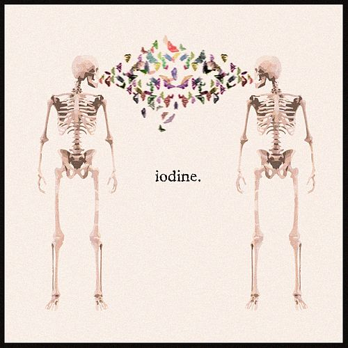 Iodine by I Set The Sea On Fire