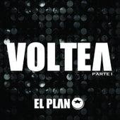 Voltea, Pt. I by El Plan