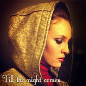 Till the Night Comes by Felix (Rock)