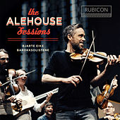 The Alehouse Sessions von Various Artists