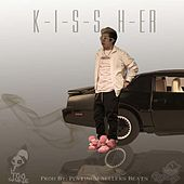 K-I-S-S H-Er by Nobody