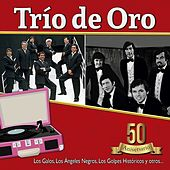 Trío de Oro - 50 Años by Various Artists