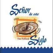 Señor de Este Siglo by Tim Holland