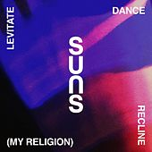 Levitate Dance Recline (My Religion) by The Suns