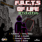 F.A.C.T.S of Life Riddim by Various Artists