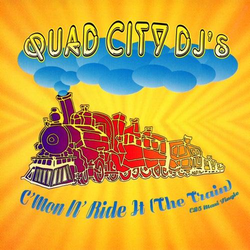 C'mon N' Ride It (The Train) by Quad City DJ's