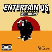 Entertain Us (Remix) by Benny Cassette