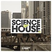 Science of House, Vol. 2 by Various Artists