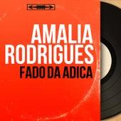 Fado da Adiça (Mono Version) von Amalia Rodrigues
