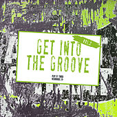 Get Into the Groove, Vol. 2 by Various Artists