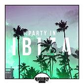 Party in Ibiza, Vol. 1 by Various Artists