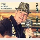 Ten Long Fingers by Hamp Goes Wild