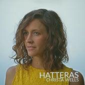 Hatteras by Christa Wells