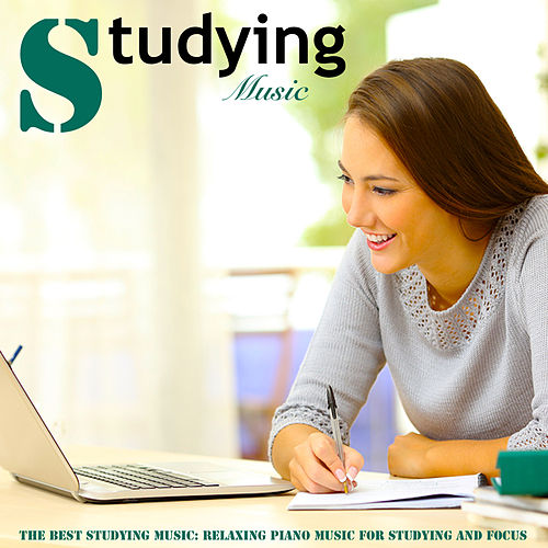 The Best Studying Music: Relaxing Piano Music for Studying and Focus by Studying Music