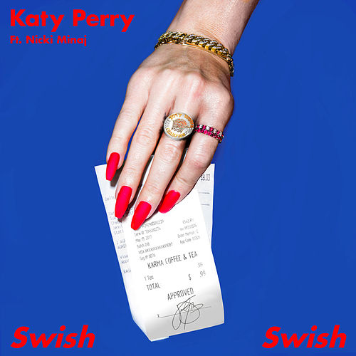 Swish Swish (feat. Nicki Minaj) by Katy Perry