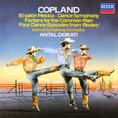Copland: El Salón Mexicó; Dance Symphony; Rodeo; Fanfare for the Common Man von Antal Doráti