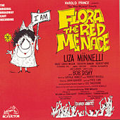 Play & Download Flora The Red Menace by Liza Minnelli | Napster
