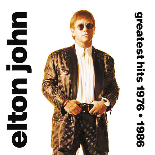 Greatest Hits 1976-1986 by Elton John
