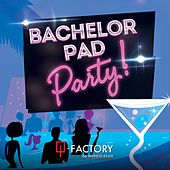 Bachelor Pad Party! by Q-Factory