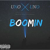 Boomin by Uno