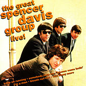 The Great Spencer Davis Group Live! by The Spencer Davis Group