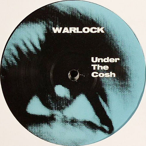 Play & Download Under the Cosh by Warlock | Napster