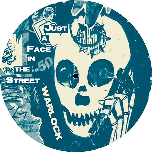 Play & Download Just a Face in the Street by Warlock | Napster