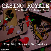 Play & Download Casino Royale: The Best of James Bond by The Big Screen Orchestra | Napster