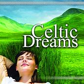 Celtic Dreams by Global Journey