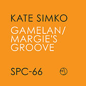 Play & Download Gamelan/Margie's Groove by Kate Simko | Napster